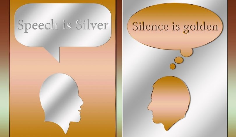 silence is golden